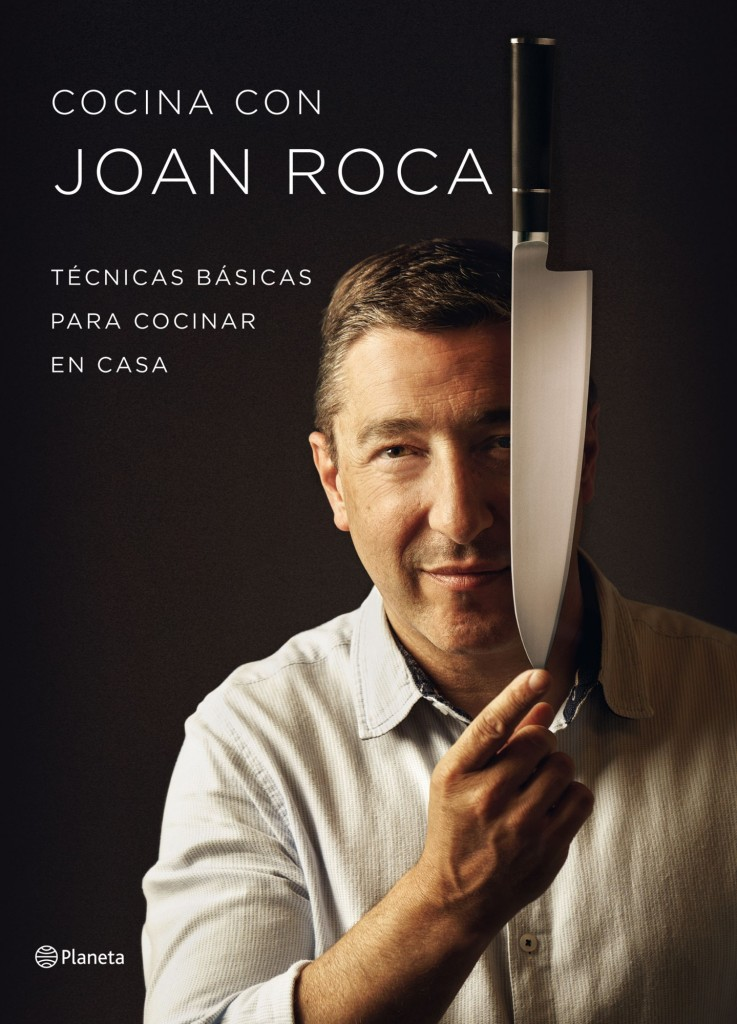 Cocina con Joan Roca. Técnicas básicas para cocinar en casa