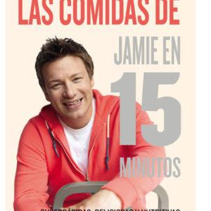 Las comidas de Jamie en 15 minutos. (Jamie Oliver)