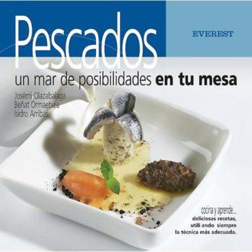 Pescados. Un mar de posibilidades en tu mesa. (Josemi Olazabalaga)