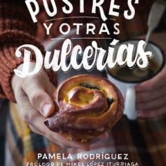 Postres y otras dulcerías - Pamela Rodríguez
