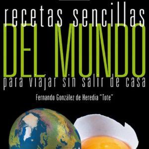 Recetas sencillas del mundo. (Fernando González)